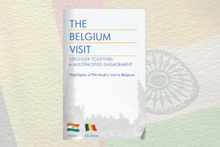The Belgium Visit- Stronger Together: A Multifaceted Engagement