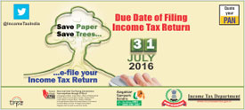 Filing of Income Tax Return – Due Date 31st July, 2016 : External website that opens in a new window