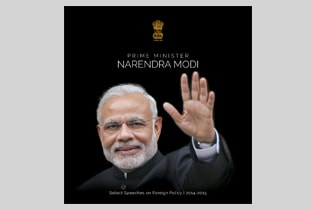Prime Minister Narendra Modi - Select Speeches on Foreign Policy 2014-2015