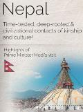 Nepal: Time-tested, deep-rooted & civilizational contacts of kinship and culture