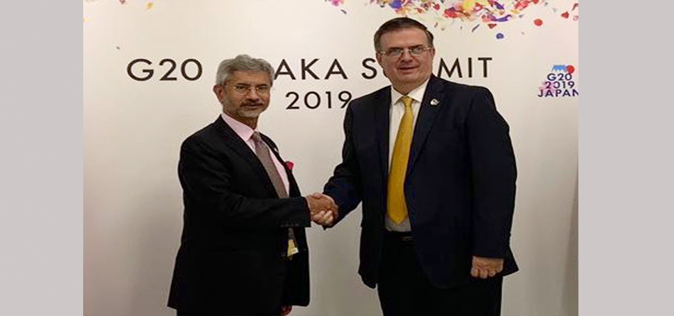 External Affairs Minister meets Marcelo Ebrard, Secretary of Foreign Affairs of Mexico on the sidelines of G20 Summit 2019 in Osaka, Japan